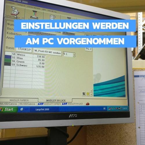 Einstellungen der Farbe werden am PC vorgenommen.